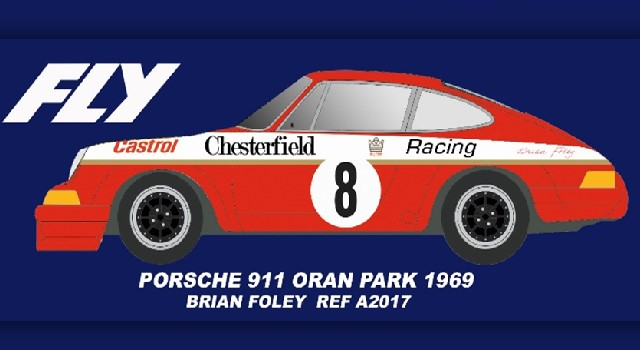 Fly-Car-Model A2017 - PORSCHE 911 ORAN PARK 1969 BRIAN FOLEY
